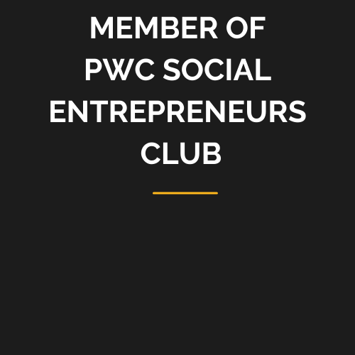MEMBER OF PWC SOCIAL ENTREPRENEURS CLUB