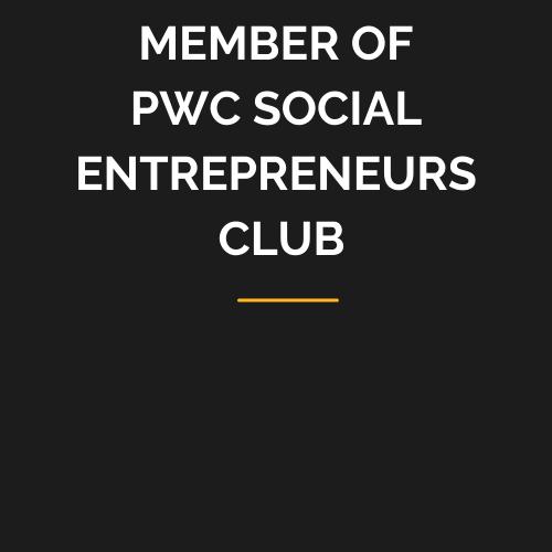 MEMBER OF PWC SOCIAL ENTREPRENEURS CLUB