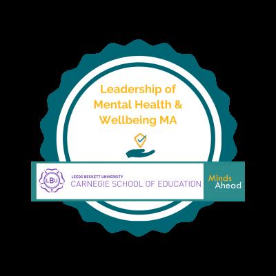 Masters in School Leadership of Mental Health and Wellbeing Badge